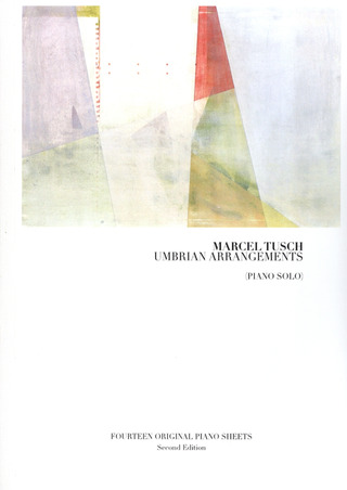 Marcel Tusch: Umbrian Arrangements
