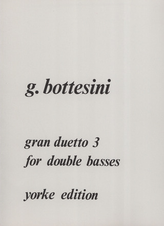 Giovanni Bottesini: Gran Duetto 3