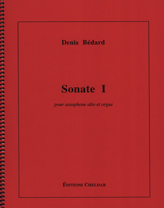 Denis Bédard: Sonata I for alto