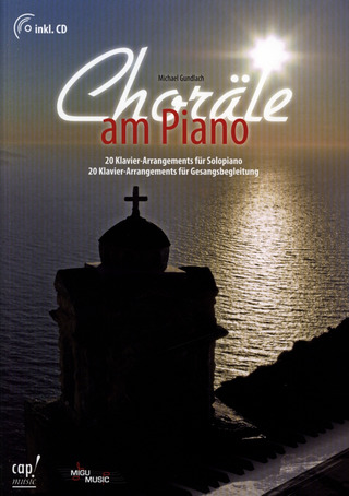 Michael Gundlach: Choräle am Piano