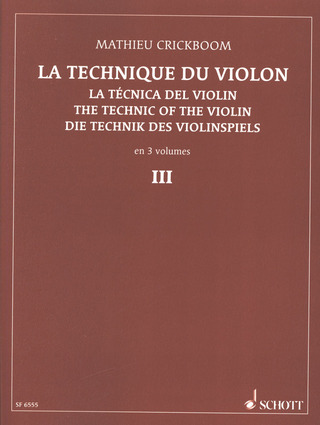 Mathieu Crickboom: La technique du violon vol.3