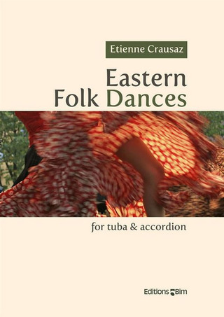 Etienne Crausaz: Eastern Folk Dances