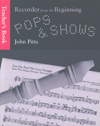 John Pitts: Recorder From The Beginning Pops & Shows Teacher's Book