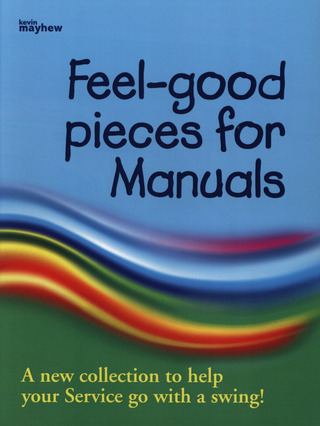 Feel-Good Pieces for Manuals