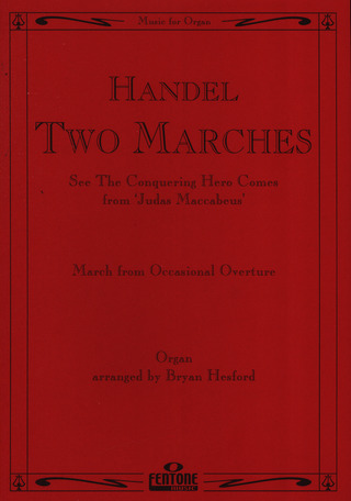 George Frideric Handel: Two Marches