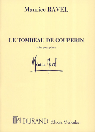 Maurice Ravel: Tombeau De Couperin Piano