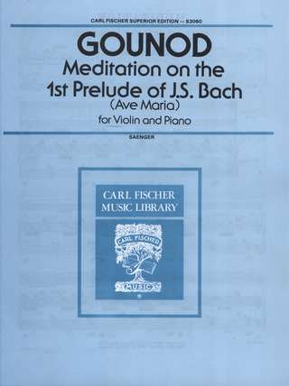 Charles Gounod: Meditation On The 1st Prelude Of Bach (Ave Maria)