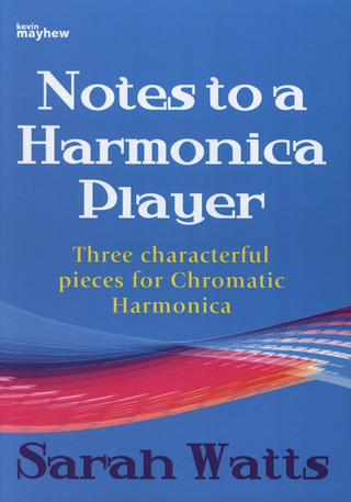 Watts, Sarah: Notes To A Harmonica Player