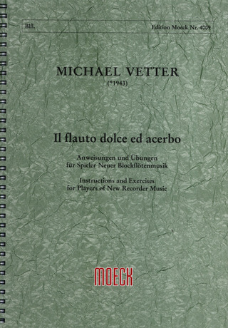 Michael Vetter: Il flauto dolce ed acerbo