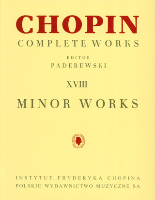 Frédéric Chopin: Complete Works 18 - Minor Works