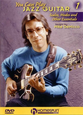 Mike Demicco: You Can Play Jazz Guitar 1
