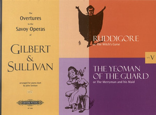 William S. Gilbert et al.: Overtures to the Savoy Operas, Band 5: Rudigore, The Yeoman of the Guard