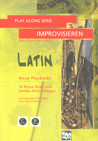 Fritsch Markus + Kellert Peter: Play Along Serie Improvisieren – Latin