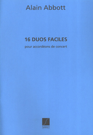 Alain Abbott: 16 Duos Faciles 2 Accordeons