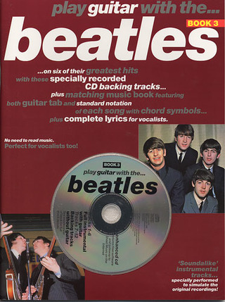 The Beatles: Play Guitar With The Beatles 3 Tab Book/Cd
