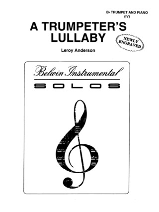 Leroy Anderson: A Trumpeter's Lullaby