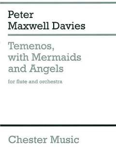 Peter Maxwell Davies: Temenos With Mermaids + Angels
