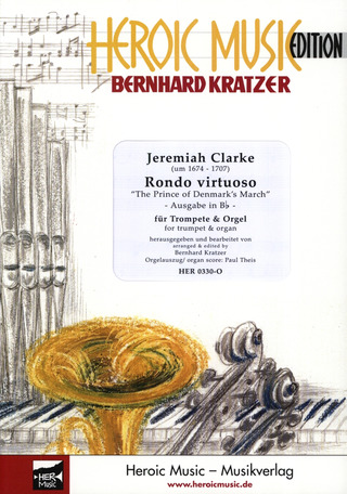 Jeremiah Clarke: Rondeau Virtuoso (The Prince Of Denmark's March) Fassung B-Dur