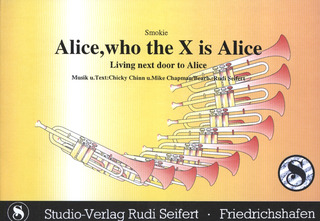 Smokie: Alice Who The X Is Alice