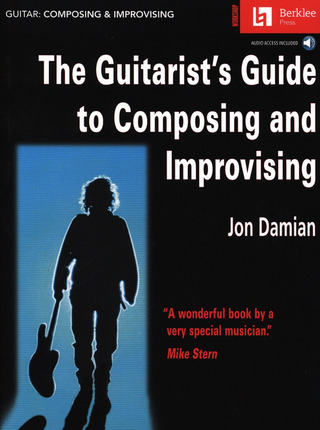 Jon Damian: Guitarist's Guide to Composing and Improvising