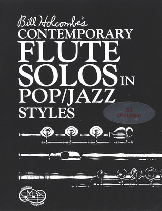 Bill Holcombe: Contemporary Flute Solos In Pop / Jazz Styles
