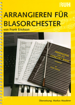 Frank William Erickson: Arrangieren für Blasorchester