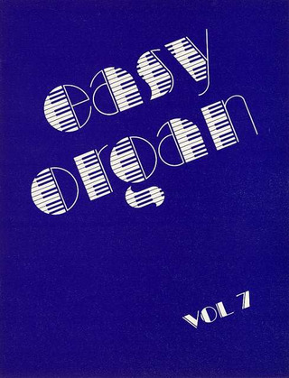 Kurt Gelück: Easy Organ, Vol. 7