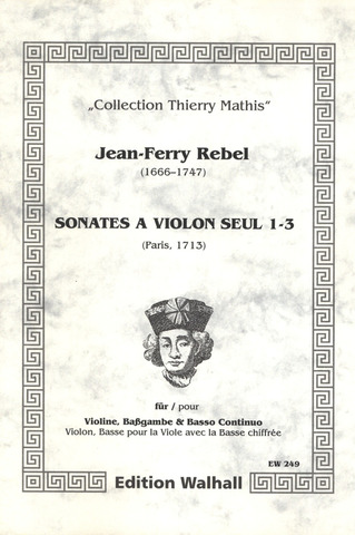 Rebel Jean Ferry: Sonates A Violon Seul 1