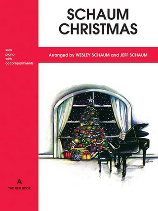 John Wesley Schaum: Christmas A - The Red Book