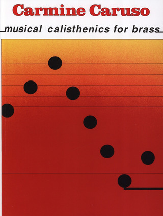 Carmine Caruso: musical calisthenics for brass...