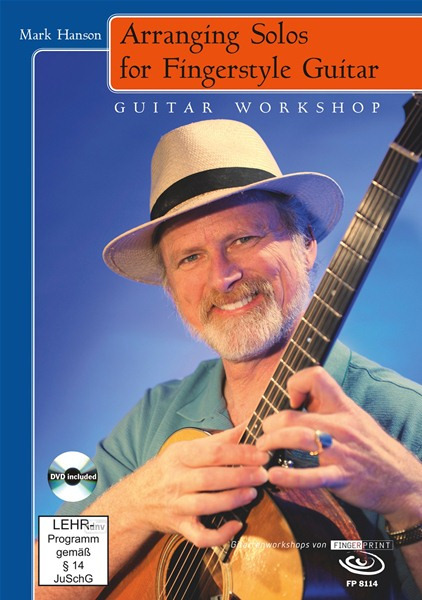 Mark Hanson: Arranging Solos for Fingerstyle Guitar