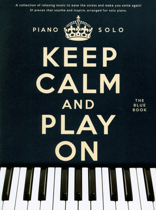 Keep Calm And Play On: The Blue Book