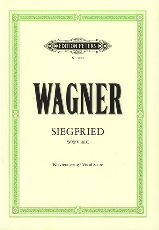 Richard Wagner: Siegfried (Oper in 3 Akten) WWV 86 C
