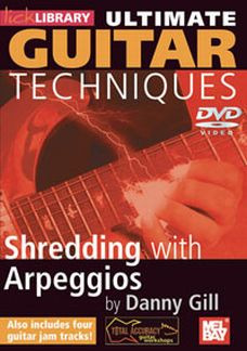 Danny Gill: Lick Library: Ultimate Guitar - Shredding With Arpeggios Gtr Dvd(0)