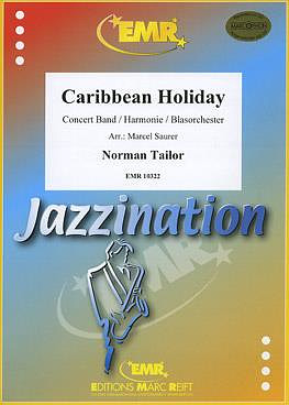 Tailor, Norman: Caribbean Holiday