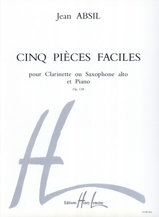 Jean Absil: 5 Pieces Faciles Op 138