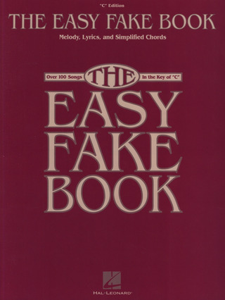 "The Easy Fake Book: ""C"" Edition"