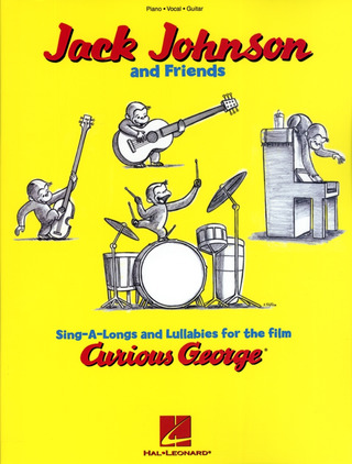 Jack Johnson And Friends: Sing-A-Longs And Lullabies For The Film Curi