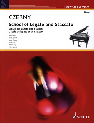 Carl Czerny: School of Legato and Staccato op. 335