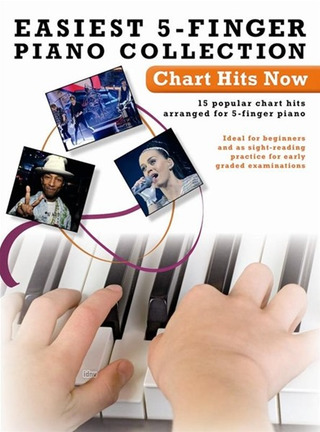 Easiest 5-Finger Piano Collection: Chart Hits Now Easy