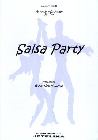 Gottfried Hummel: Salsa Party