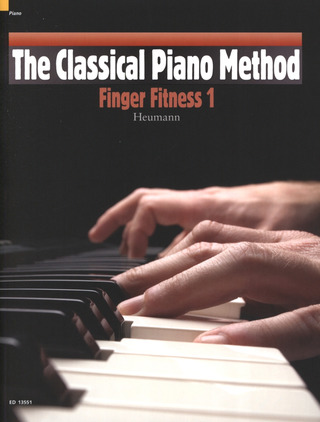Hans-Günter Heumann: The Classical Piano Method – Finger Fitness 1