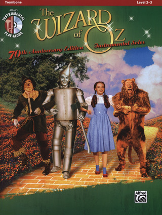 Harold Arlen: The Wizard Of Oz - 70th Anniversary Instrumental Solos (Trombone)