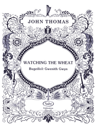 John Thomas: Watching the Wheat