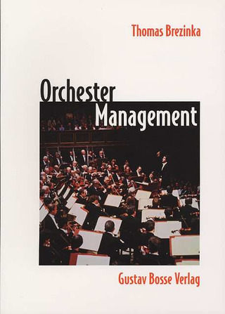 Brezinka, Thomas: Orchestermanagement