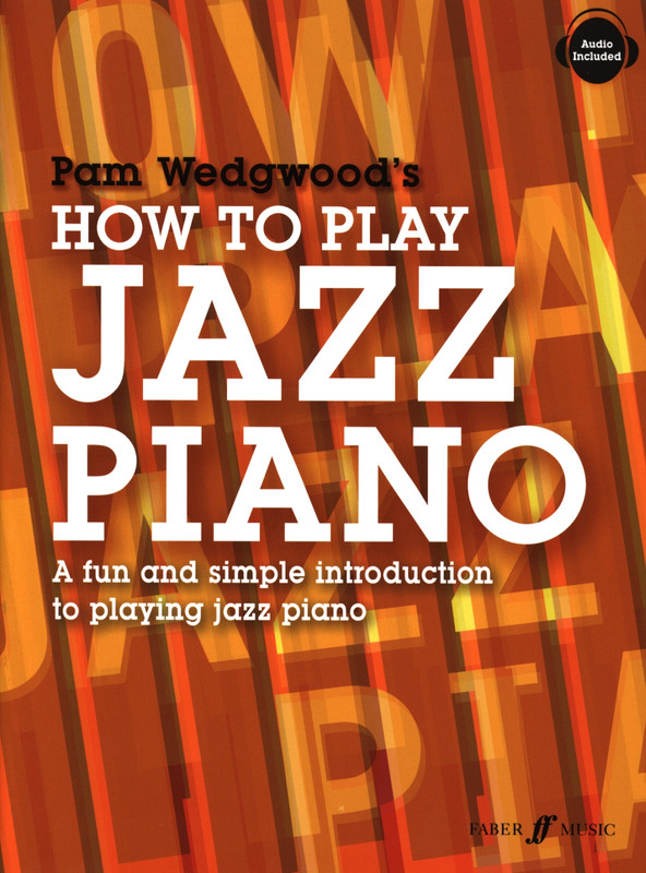 Pamela Wedgwood: How to play Jazz Piano