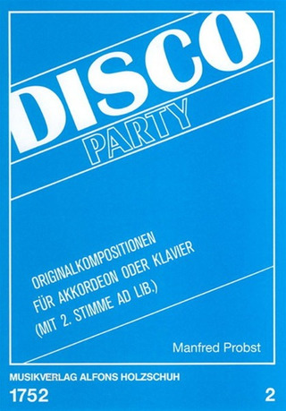 Manfred Probst: Disco-Party