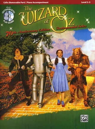 Harold Arlen: The Wizard Of Oz - 70th Anniversary Instrumental Solos (Cello/Piano)