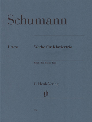 Robert Schumann: Works for Piano Trio