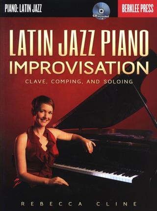 Rebecca Cline: Latin Jazz Piano Improvisation